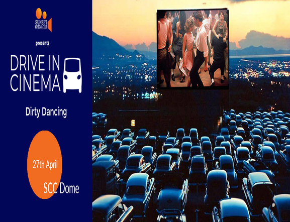 Drive In Cinema - Dirty Dancing on 27 Apr 2019 at  India